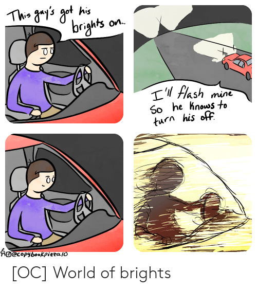 World, Flash, and Mine: rights on.  Tl Flash mine  50 he hnouos to  turn his off  nO@coPybooKpietajo [OC] World of brights