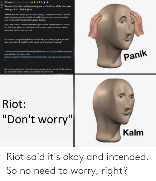 riot: Riot said it's okay and intended. So no need to worry, right?