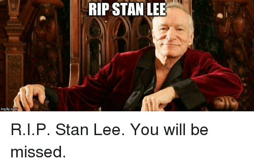 Funny, Stan, and Stan Lee: RIP STAN LEE  imgfip.com