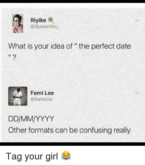 Riyike What Is Your Idea Of The Perfect Date I1 Femi Lee Other