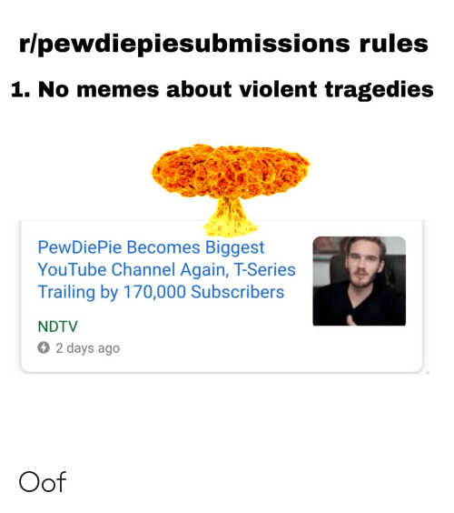 Rlpewdiepiesubmissions Rules 1 No Memes About Violent