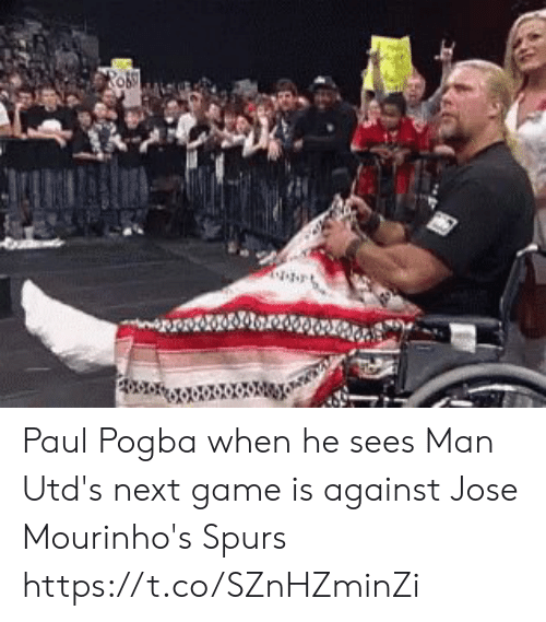 Spurs: RO Paul Pogba when he sees Man Utd's next game is against Jose Mourinho's Spurs https://t.co/SZnHZminZi