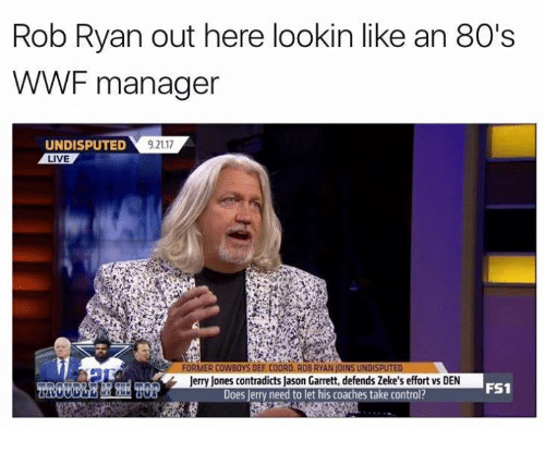 80s, Nfl, and Control: Rob Ryan out here lookin like an 80's  WWF manager  UNDISPUTED  LIVE  9.21.17  Jerry Jones contradicts Jason Garrett, defends Zeke's effort vs DEN  Does Jerry need to let his coaches take control?  FS1