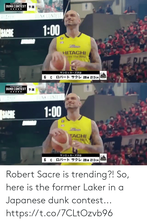 Japanese: Robert Sacre is trending?! So, here is the former Laker in a Japanese dunk contest...  https://t.co/7CLtOzvb96