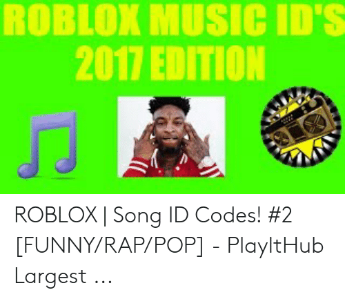25 Best Memes About Roblox Music Ids Roblox Music Ids Memes