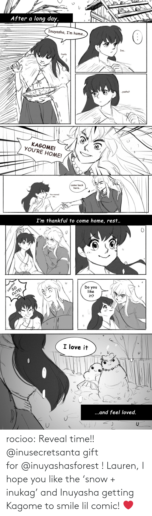 I Hope: rocioo: Reveal time!! @inusecretsanta gift for @inuyashasforest ! Lauren, I hope you like the 'snow + inukag' and Inuyasha getting Kagome to smile lil comic! ❤