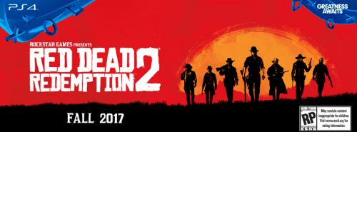 rockstar gaming: ROCKSTAR GAMES PRESENTS  RED DEAD  FALL 2017  GREATNESS  AWAITS  May contain content  inappropriate brchildren  Visit wwwestongfor  rating iformation