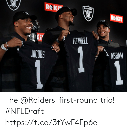 Memes, Raiders, and 🤖: ROK  5  ACOBS  ERRELL  ABRAM The @Raiders' first-round trio! #NFLDraft https://t.co/3tYwF4Ep6e