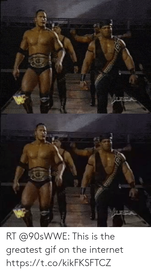 greatest: RT @90sWWE: This is the greatest gif on the internet https://t.co/kikFKSFTCZ