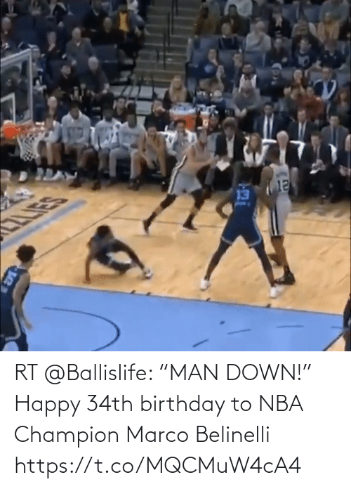 "Marco: RT @Ballislife: ""MAN DOWN!"" Happy 34th birthday to NBA Champion Marco Belinelli   https://t.co/MQCMuW4cA4"