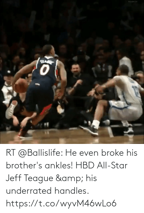 Star: RT @Ballislife: He even broke his brother's ankles!  HBD All-Star Jeff Teague & his underrated handles. https://t.co/wyvM46wLo6
