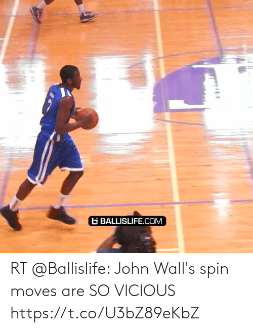 Vicious: RT @Ballislife: John Wall's spin moves are SO VICIOUS https://t.co/U3bZ89eKbZ