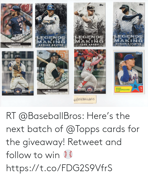 cards: RT @BaseballBros: Here's the next batch of @Topps cards for the giveaway! Retweet and follow to win ⚾️ https://t.co/FDG2S9VfrS