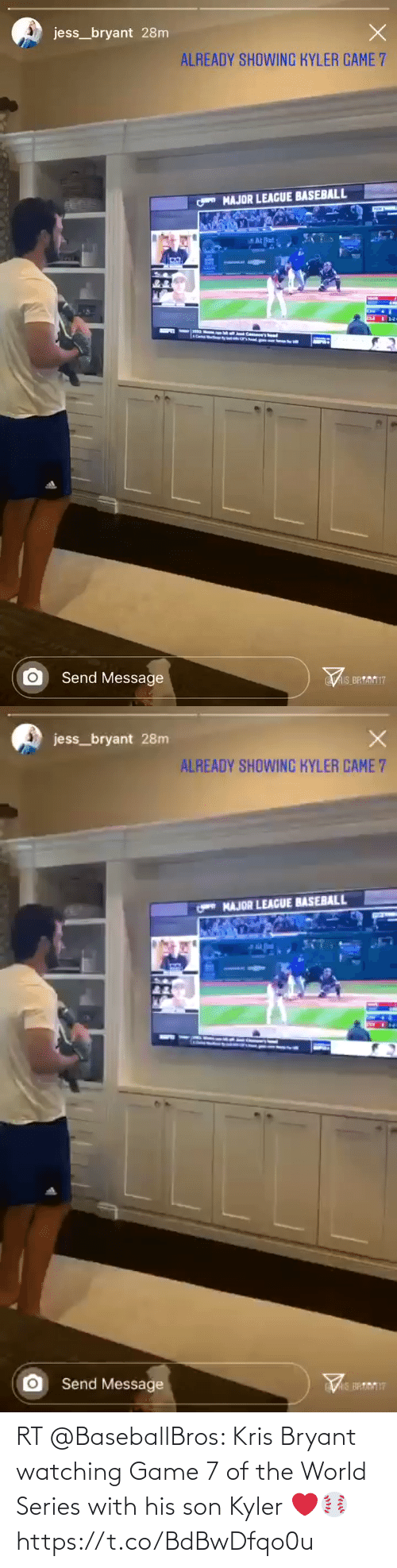 son: RT @BaseballBros: Kris Bryant watching Game 7 of the World Series with his son Kyler ❤️⚾️ https://t.co/BdBwDfqo0u