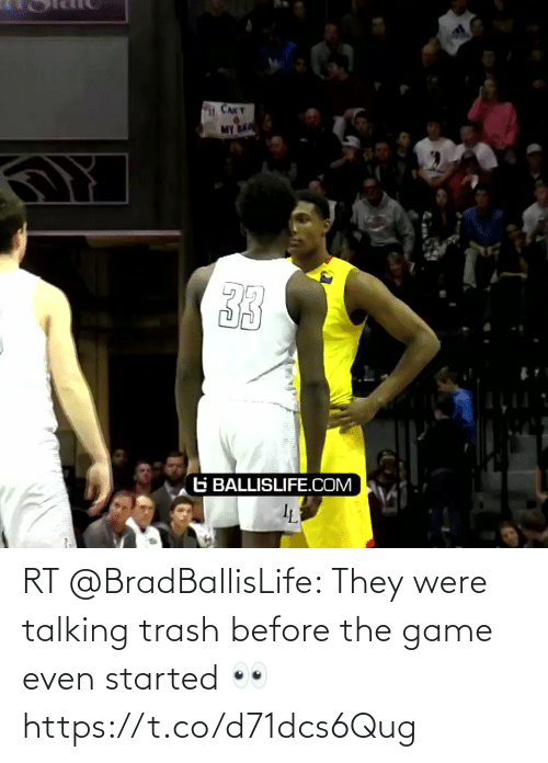 talking: RT @BradBallisLife: They were talking trash before the game even started 👀   https://t.co/d71dcs6Qug