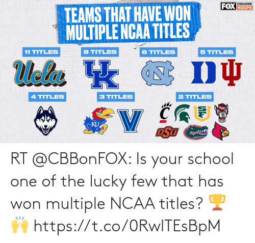won: RT @CBBonFOX: Is your school one of the lucky few that has won multiple NCAA titles? 🏆🙌 https://t.co/0RwlTEsBpM