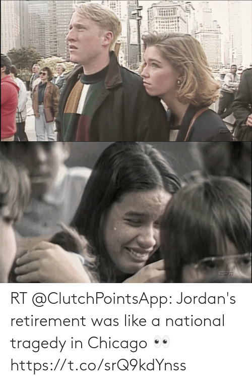 Chicago: RT @ClutchPointsApp: Jordan's retirement was like a national tragedy in Chicago 👀 https://t.co/srQ9kdYnss