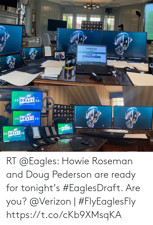 Verizon: RT @Eagles: Howie Roseman and Doug Pederson are ready for tonight's #EaglesDraft. Are you?  @Verizon | #FlyEaglesFly https://t.co/cKb9XMsqKA