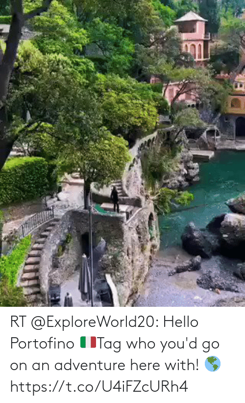 Hello: RT @ExploreWorld20: Hello Portofino 🇮🇹Tag who you'd go on an adventure here with! 🌎 https://t.co/U4iFZcURh4