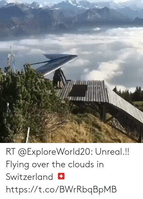 clouds: RT @ExploreWorld20: Unreal.!! Flying over the clouds in Switzerland 🇨🇭 https://t.co/BWrRbqBpMB