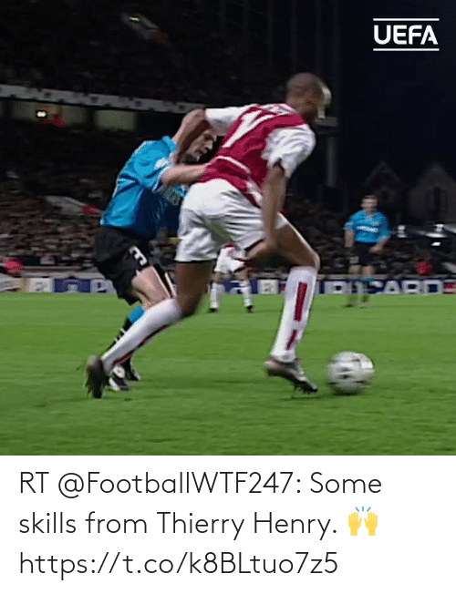 henry: RT @FootballWTF247: Some skills from Thierry Henry. 🙌 https://t.co/k8BLtuo7z5