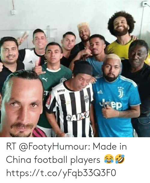 China: RT @FootyHumour: Made in China football players 😂🤣 https://t.co/yFqb33Q3F0