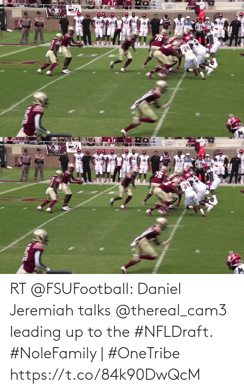 Thereal: RT @FSUFootball: Daniel Jeremiah talks @thereal_cam3 leading up to the #NFLDraft.   #NoleFamily   #OneTribe https://t.co/84k90DwQcM