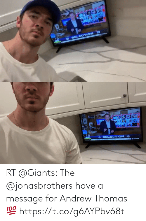 andrew: RT @Giants: The @jonasbrothers have a message for Andrew Thomas 💯 https://t.co/g6AYPbv68t