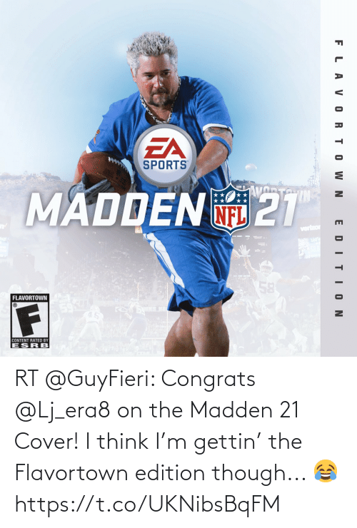edition: RT @GuyFieri: Congrats @Lj_era8 on the Madden 21 Cover! I think I'm gettin' the Flavortown edition though... 😂 https://t.co/UKNibsBqFM