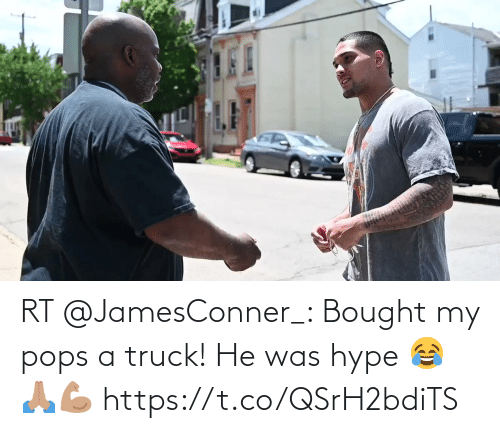 He Was: RT @JamesConner_: Bought my pops a truck! He was hype 😂🙏🏽💪🏽 https://t.co/QSrH2bdiTS