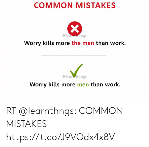 Mistakes: RT @learnthngs: COMMON MISTAKES https://t.co/J9VOdx4x8V