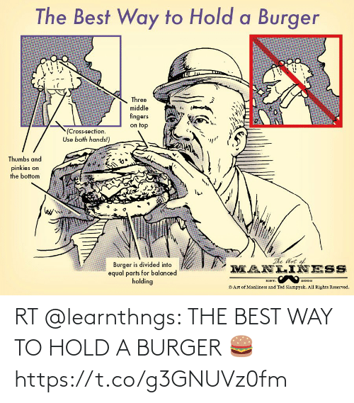 hold: RT @learnthngs: THE BEST WAY TO HOLD A BURGER 🍔 https://t.co/g3GNUVz0fm
