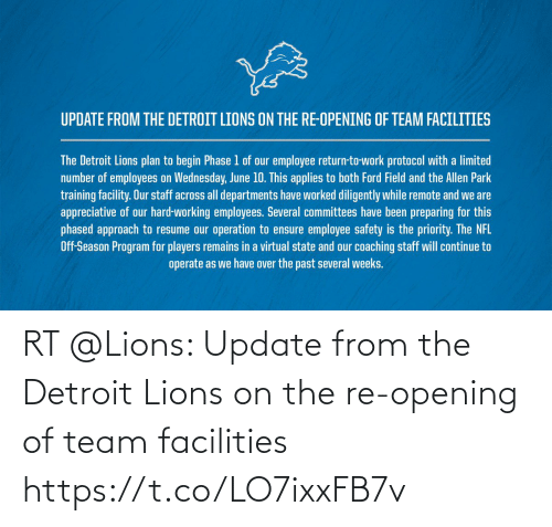 team: RT @Lions: Update from the Detroit Lions on the re-opening of team facilities https://t.co/LO7ixxFB7v