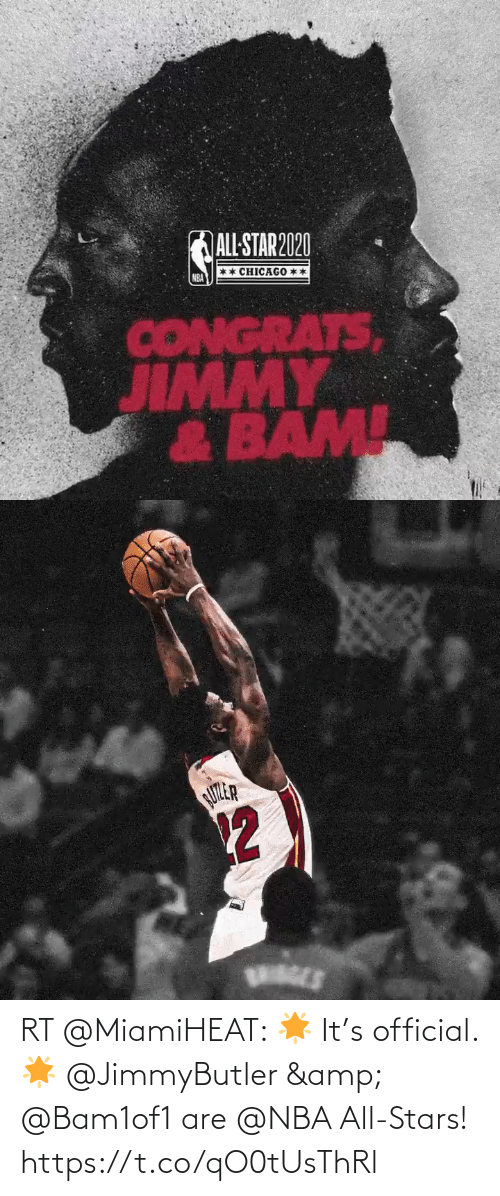 nba all stars: RT @MiamiHEAT: 🌟 It's official. 🌟   @JimmyButler & @Bam1of1 are @NBA All-Stars! https://t.co/qO0tUsThRl