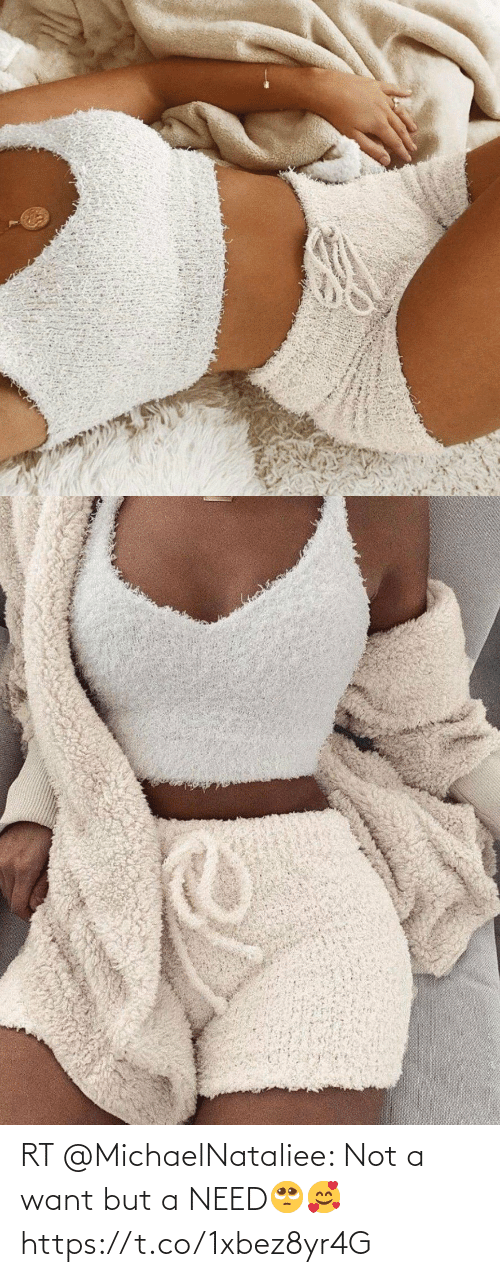 Not A: RT @MichaelNataliee: Not a want but a NEED🥺🥰 https://t.co/1xbez8yr4G