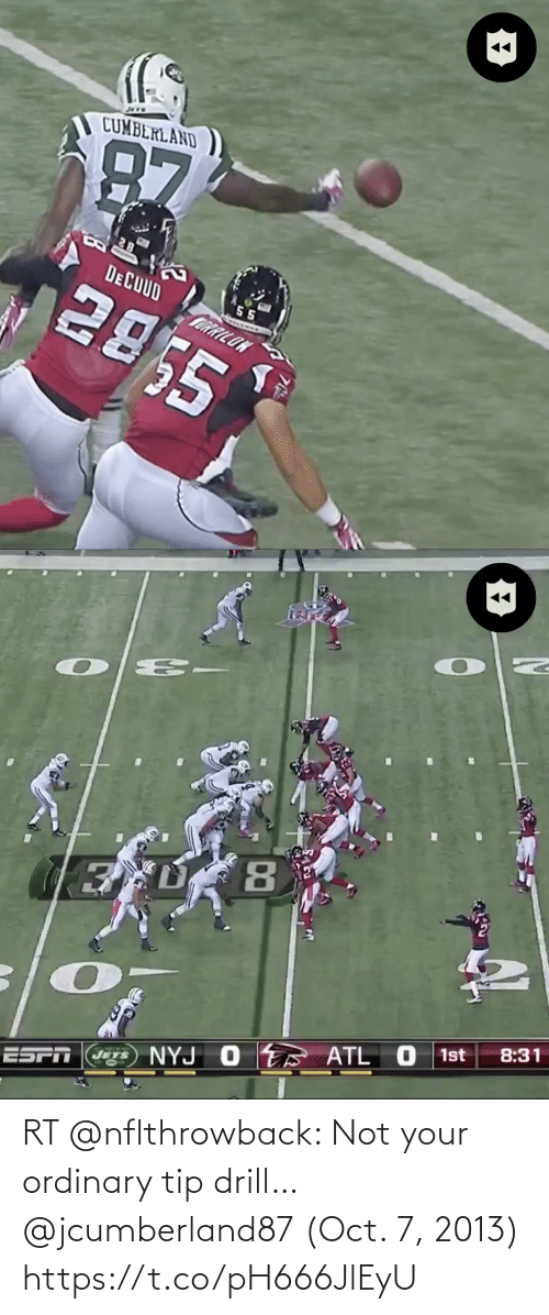 oct: RT @nflthrowback: Not your ordinary tip drill… @jcumberland87 (Oct. 7, 2013) https://t.co/pH666JlEyU