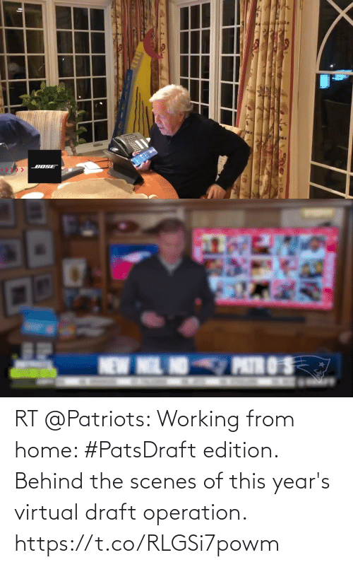 edition: RT @Patriots: Working from home: #PatsDraft edition.  Behind the scenes of this year's virtual draft operation. https://t.co/RLGSi7powm