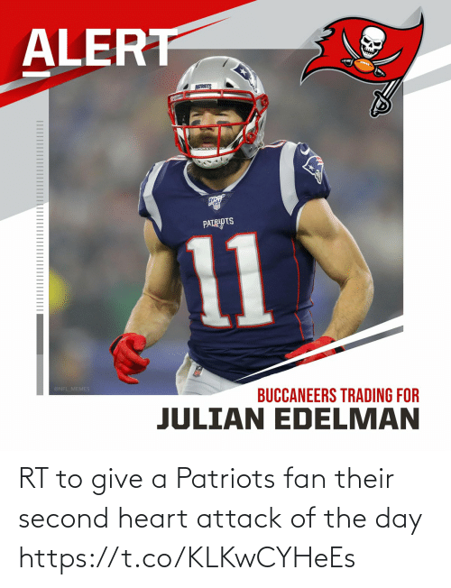 Of The Day: RT to give a Patriots fan their second heart attack of the day https://t.co/KLKwCYHeEs