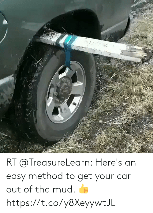 mud: RT @TreasureLearn: Here's an easy method to get your car out of the mud. 👍 https://t.co/y8XeyywtJL