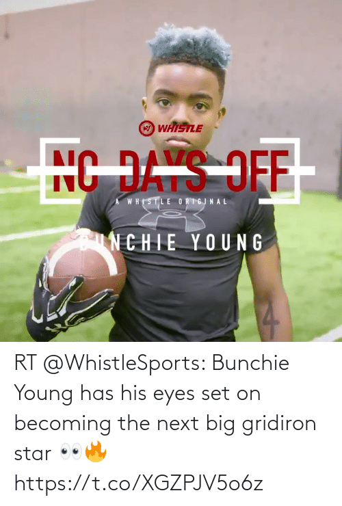 Young: RT @WhistleSports: Bunchie Young has his eyes set on becoming the next big gridiron star 👀🔥https://t.co/XGZPJV5o6z