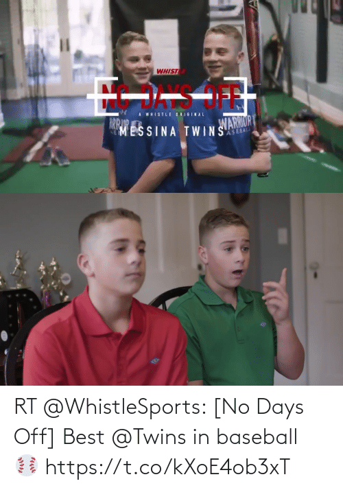 Twins: RT @WhistleSports: [No Days Off]   Best @Twins in baseball ⚾️ https://t.co/kXoE4ob3xT