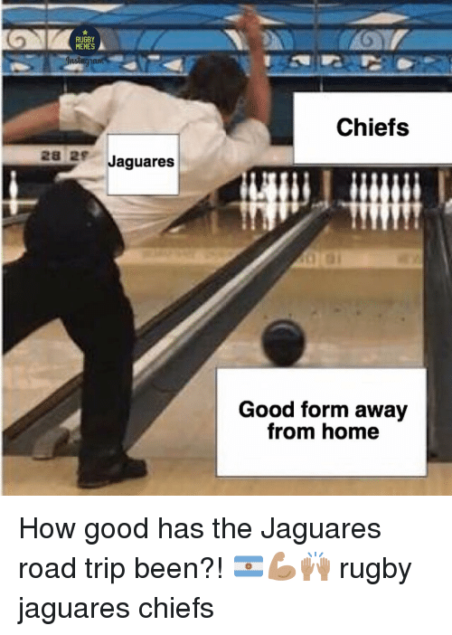 Jaguares: RUGBY  MEMES  Chiefs  28 2 Jaguares  Good form away  from home How good has the Jaguares road trip been?! 🇦🇷💪🏽🙌🏽 rugby jaguares chiefs