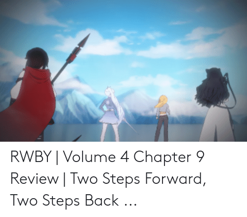 🐣 25+ Best Memes About Rwby Volume 4 Chapter 9 | Rwby