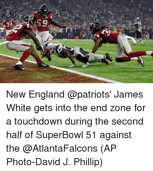 New England Patriot: rz  34  59 New England @patriots' James White gets into the end zone for a touchdown during the second half of SuperBowl 51 against the @AtlantaFalcons (AP Photo-David J. Phillip)