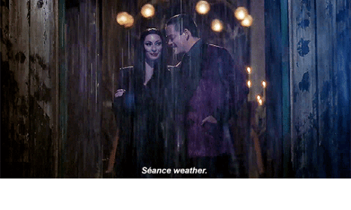 Weather and Seance: Séance weather.
