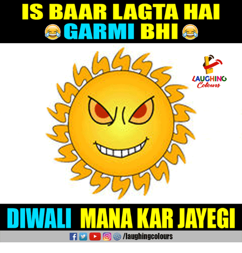 S Baar Lagta Ha Garmi Bhi Laughing Colours Diwali Mana Kar Jayeg