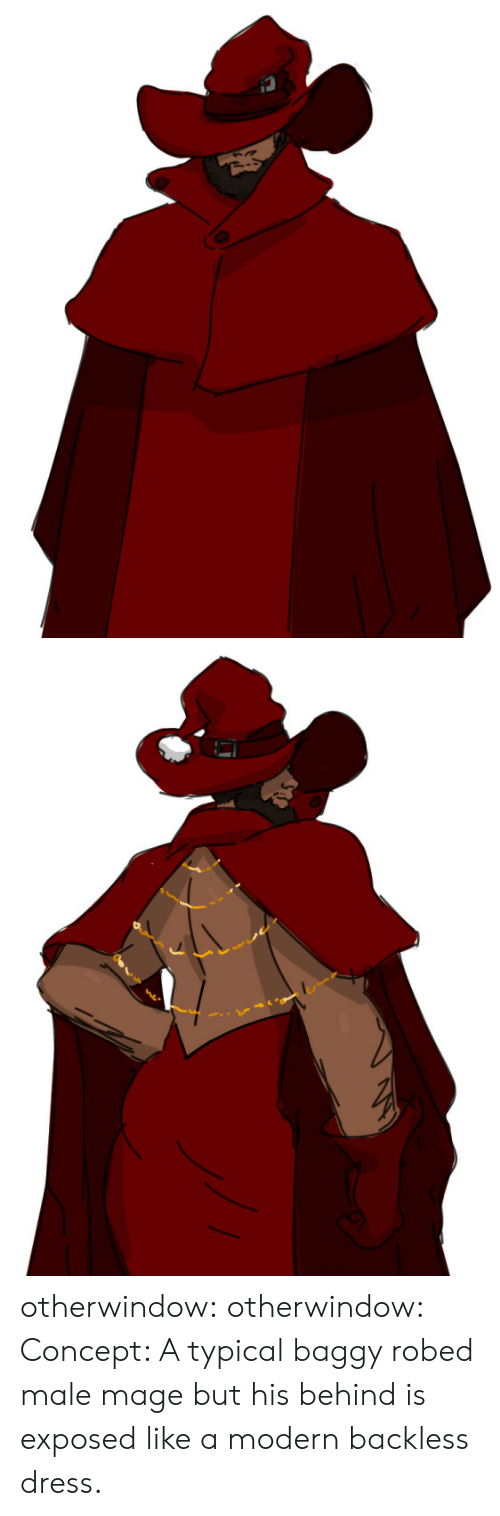 Tumblr, Blog, and Dress: S otherwindow:  otherwindow:  Concept: A typical baggy robed male mage but his behind is exposed like a modern backless dress.