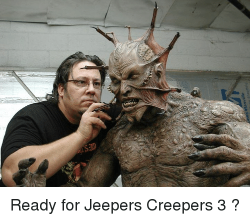 jeepers creepers: s Ready for Jeepers Creepers 3 ?