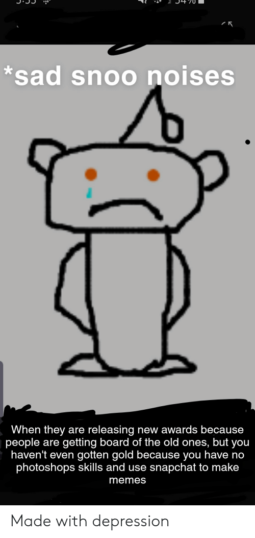 Sad Snoo Noises When They Are Releasing New Awards Because