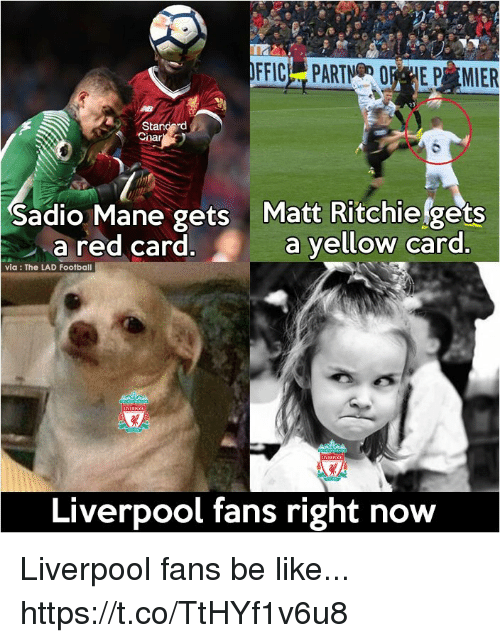 Carding: Sadio Mane gets Matt Ritchiefgets  a red card.a yellow card  via: The LAD Football  Liverpool fans right now Liverpool fans be like... https://t.co/TtHYf1v6u8